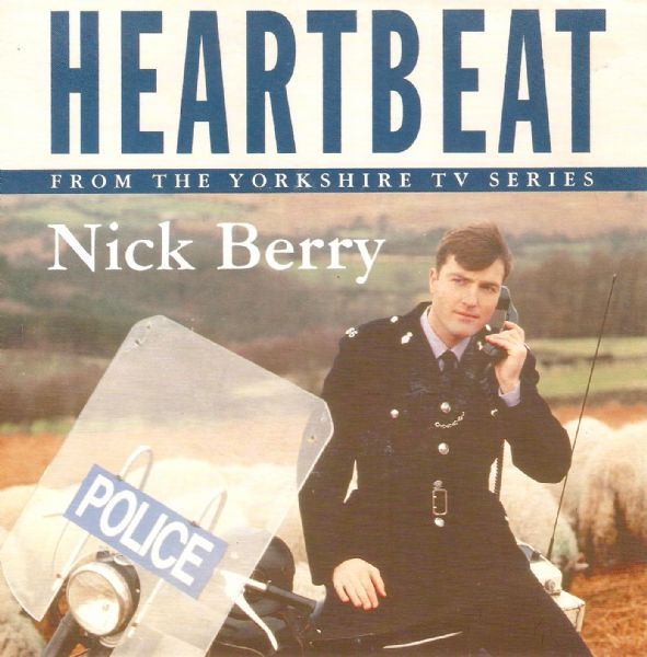 NICK BERRY Heartbeat Vinyl Record 7 Inch Dutch Columbia 1992